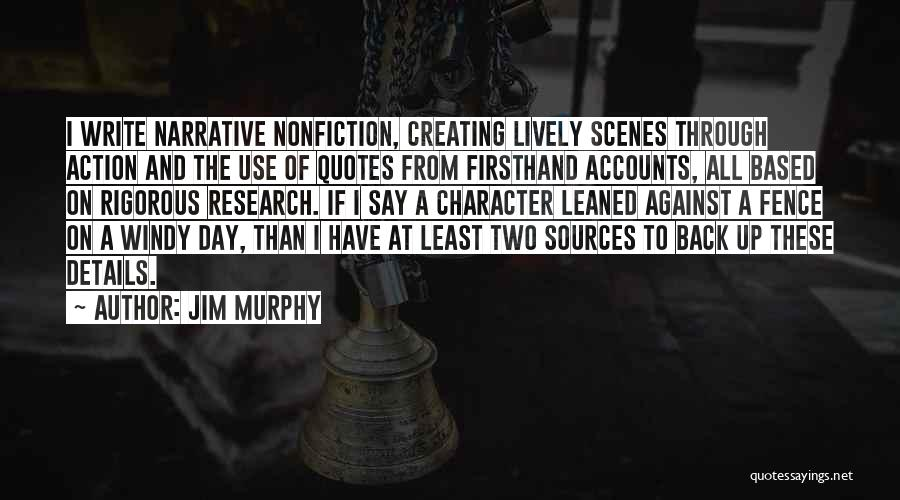 Least Quotes By Jim Murphy
