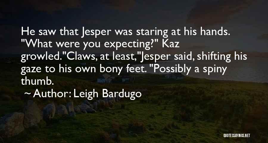 Least Quotes By Leigh Bardugo