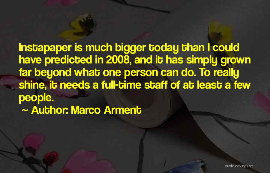 Least Quotes By Marco Arment