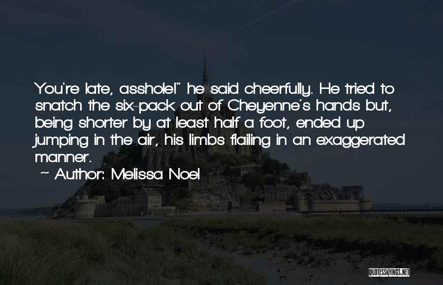 Least Quotes By Melissa Noel