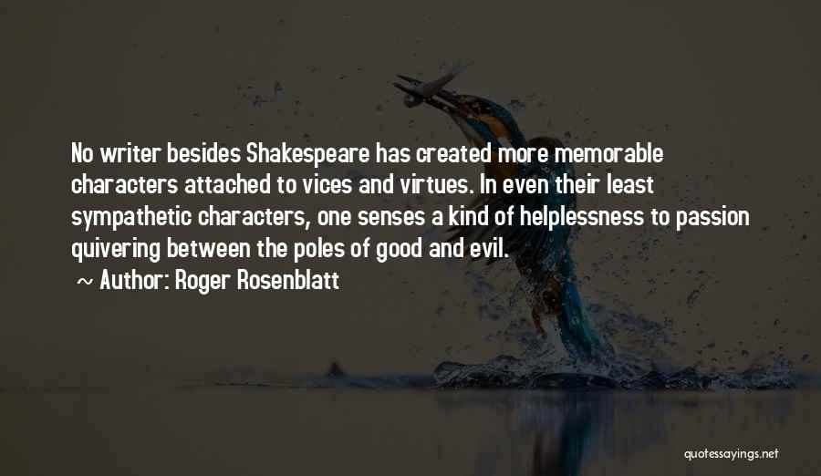 Least Quotes By Roger Rosenblatt