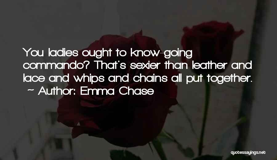Leather And Lace Quotes By Emma Chase