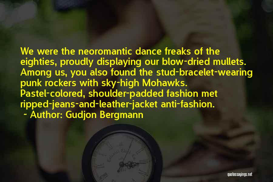 Leather Jacket Fashion Quotes By Gudjon Bergmann