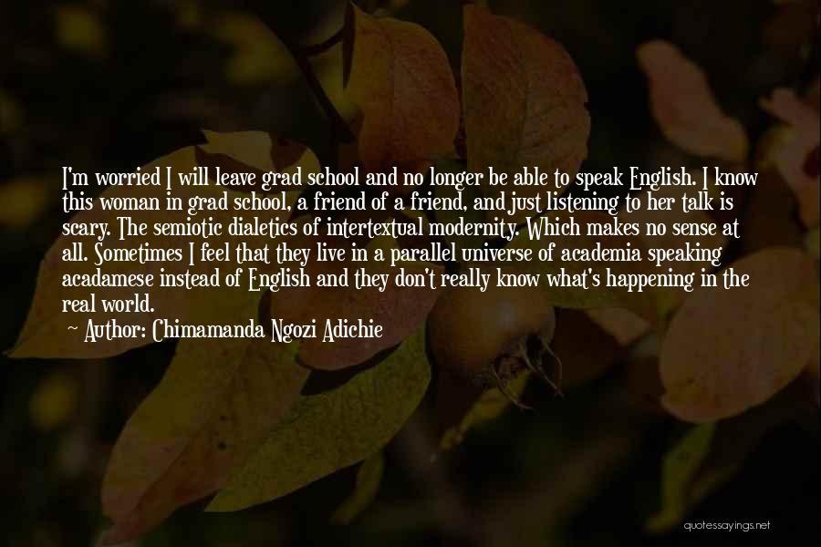 Leave Funny Quotes By Chimamanda Ngozi Adichie