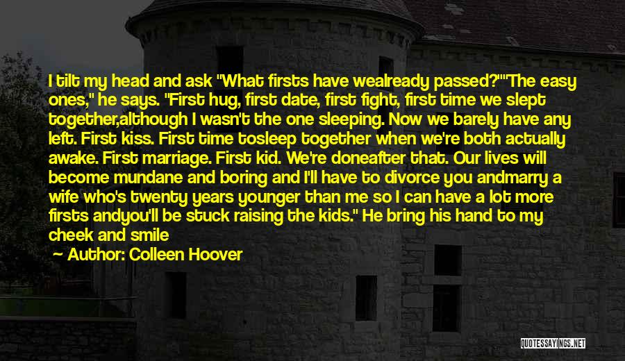 Leave Funny Quotes By Colleen Hoover