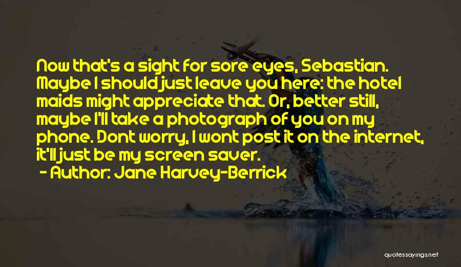 Leave Funny Quotes By Jane Harvey-Berrick
