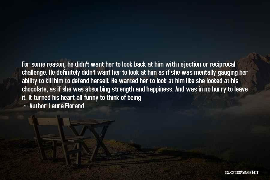 Leave Funny Quotes By Laura Florand