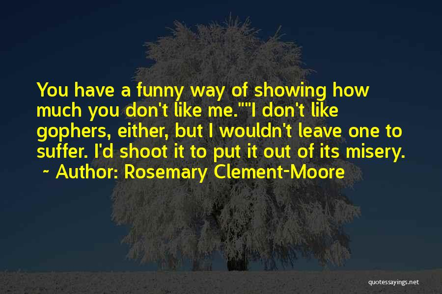 Leave Funny Quotes By Rosemary Clement-Moore