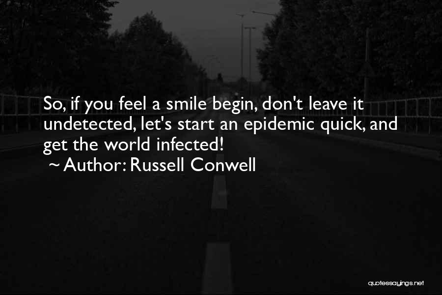 Leave Funny Quotes By Russell Conwell
