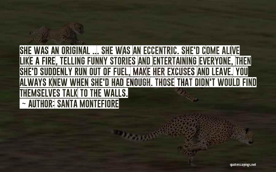 Leave Funny Quotes By Santa Montefiore