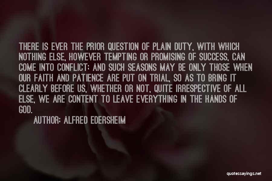 Leave It In God's Hands Quotes By Alfred Edersheim