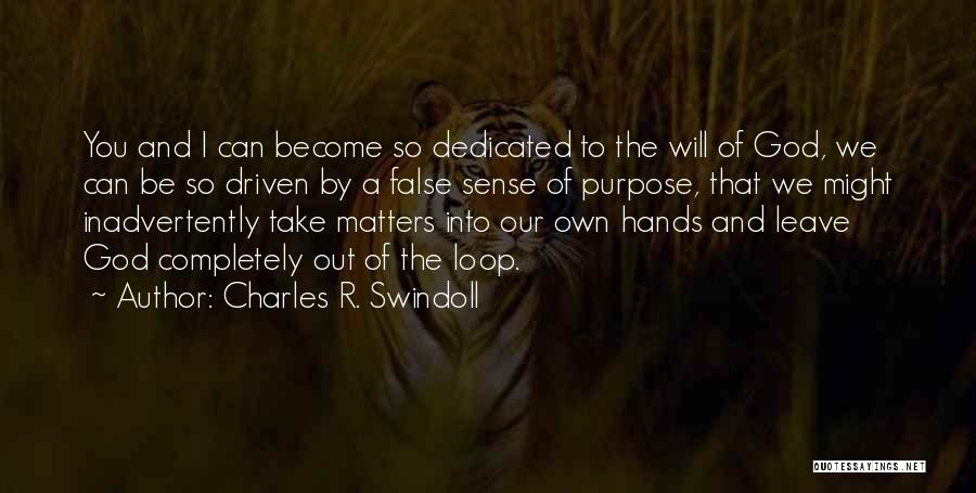 Leave It In God's Hands Quotes By Charles R. Swindoll