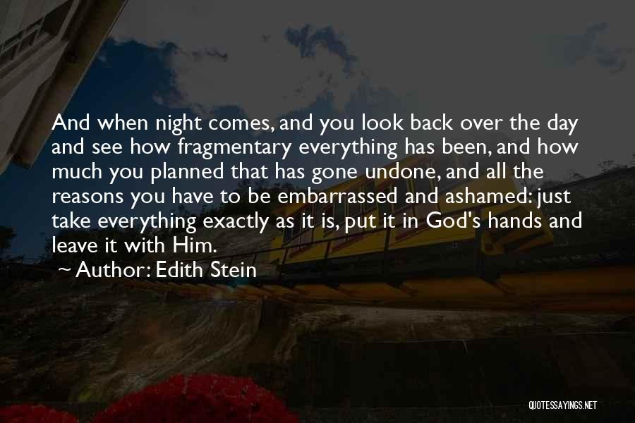 Leave It In God's Hands Quotes By Edith Stein