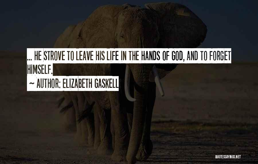 Leave It In God's Hands Quotes By Elizabeth Gaskell