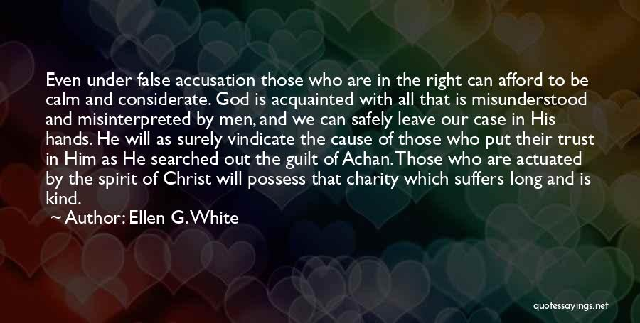 Leave It In God's Hands Quotes By Ellen G. White