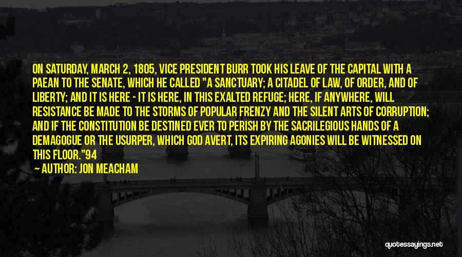 Leave It In God's Hands Quotes By Jon Meacham