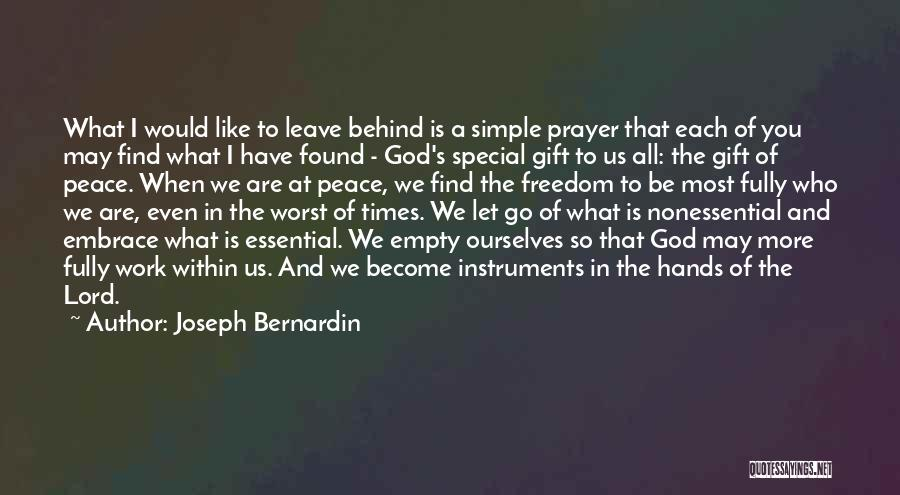 Leave It In God's Hands Quotes By Joseph Bernardin