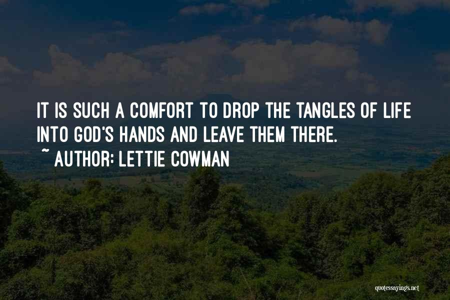 Leave It In God's Hands Quotes By Lettie Cowman
