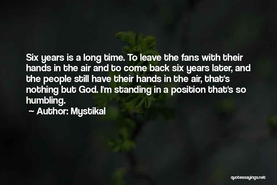 Leave It In God's Hands Quotes By Mystikal