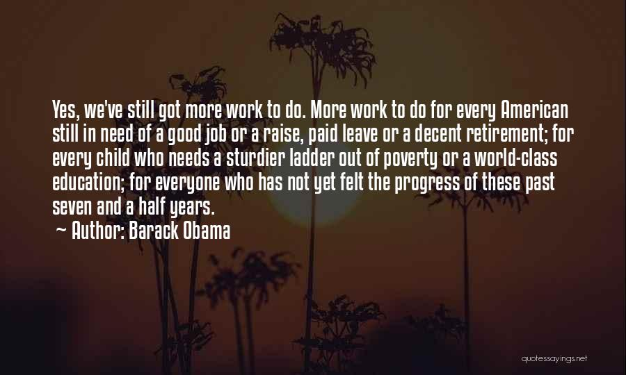 Leave The Job Quotes By Barack Obama