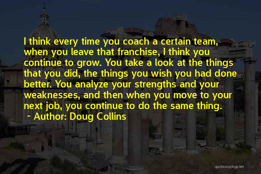 Leave The Job Quotes By Doug Collins