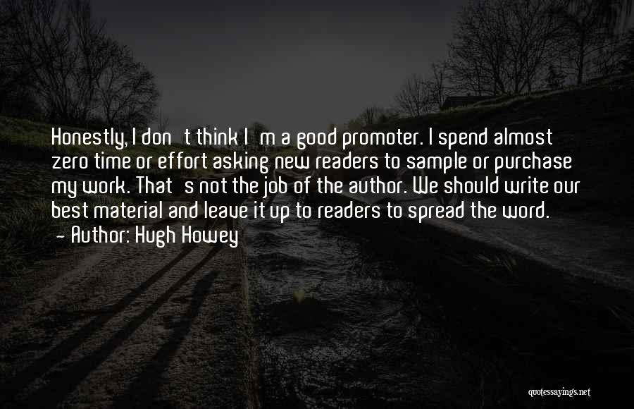 Leave The Job Quotes By Hugh Howey