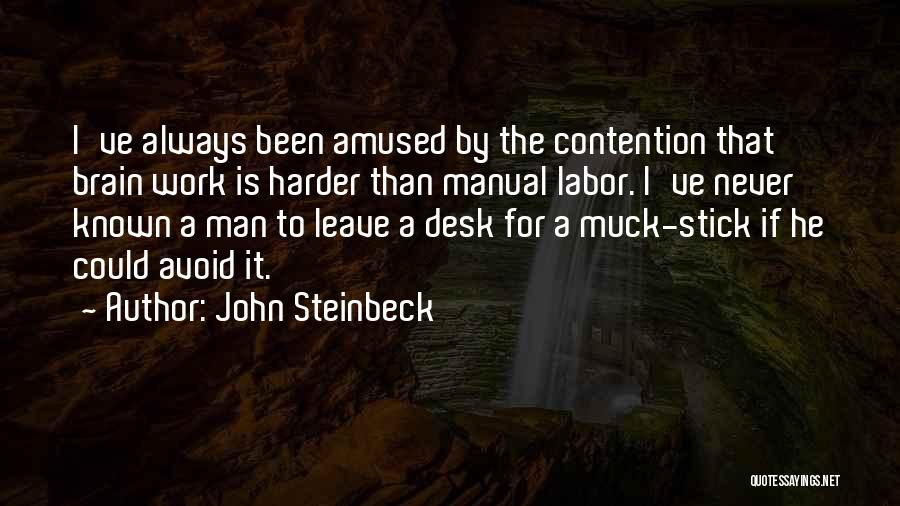 Leave The Job Quotes By John Steinbeck