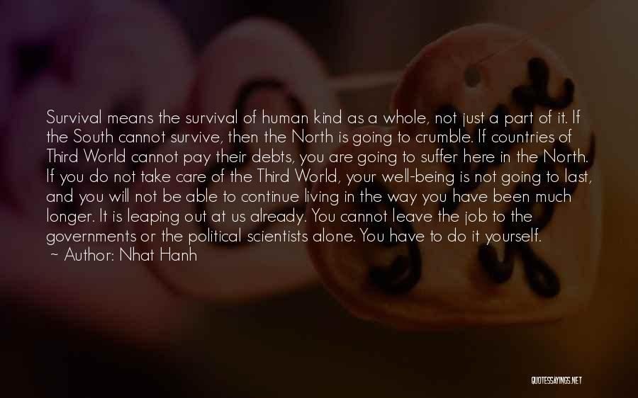 Leave The Job Quotes By Nhat Hanh