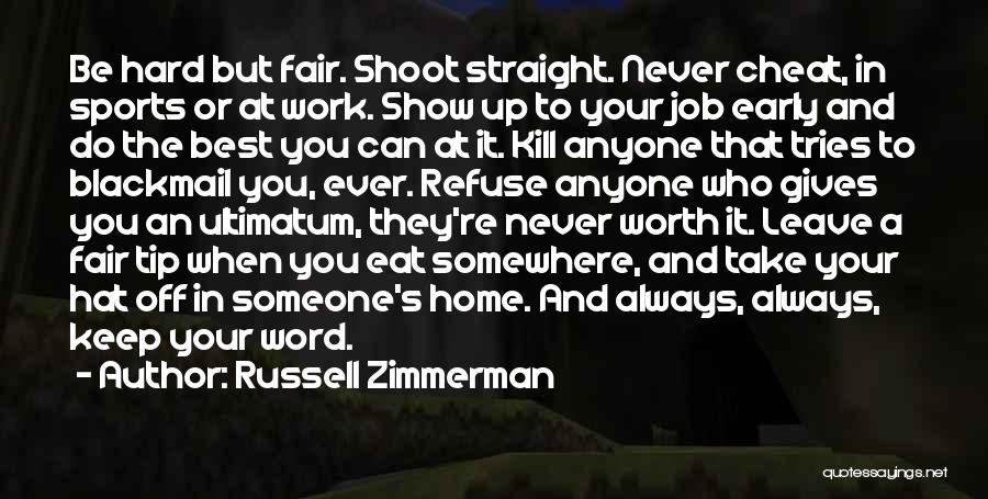Leave The Job Quotes By Russell Zimmerman