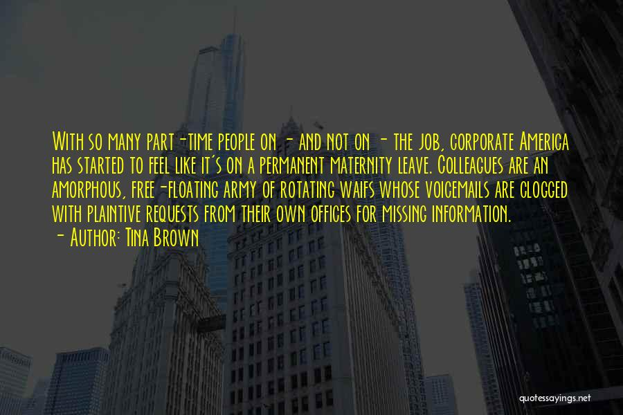 Leave The Job Quotes By Tina Brown