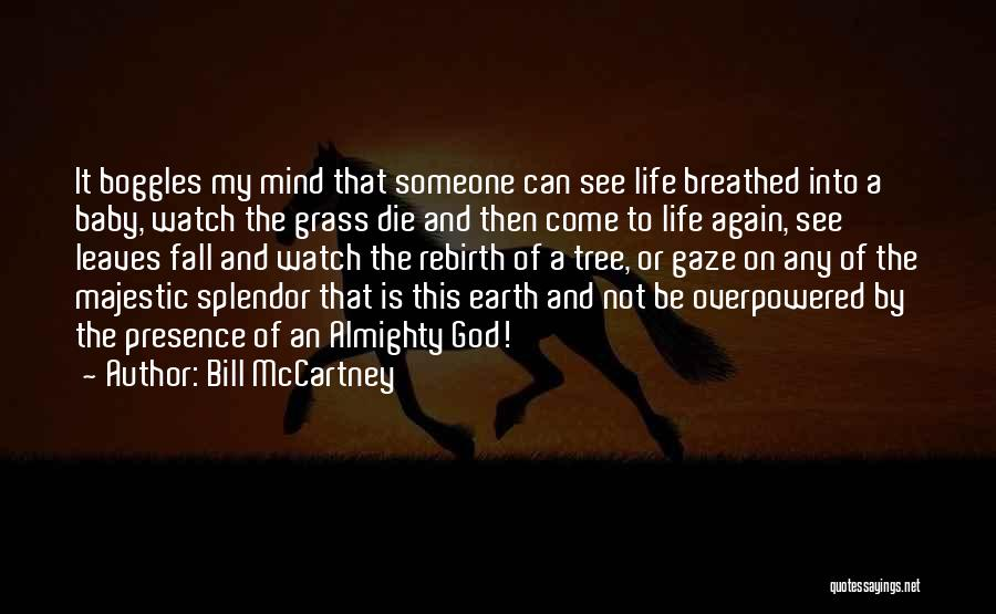 Leaves Of Grass Quotes By Bill McCartney
