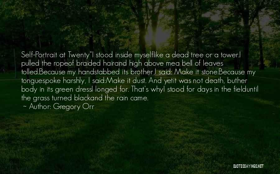 Leaves Of Grass Quotes By Gregory Orr
