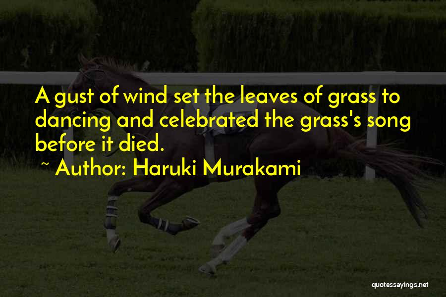 Leaves Of Grass Quotes By Haruki Murakami