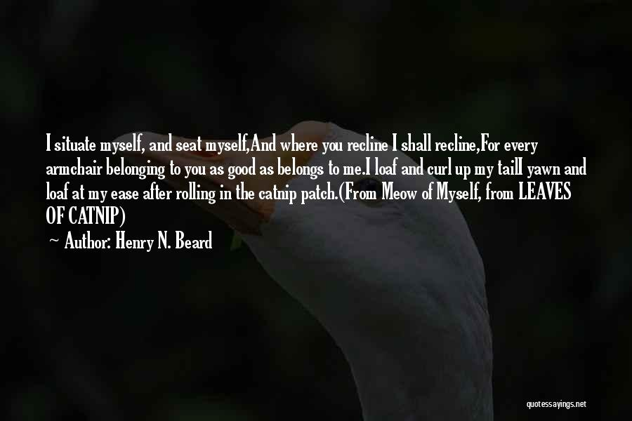 Leaves Of Grass Quotes By Henry N. Beard