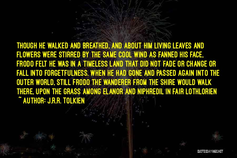 Leaves Of Grass Quotes By J.R.R. Tolkien