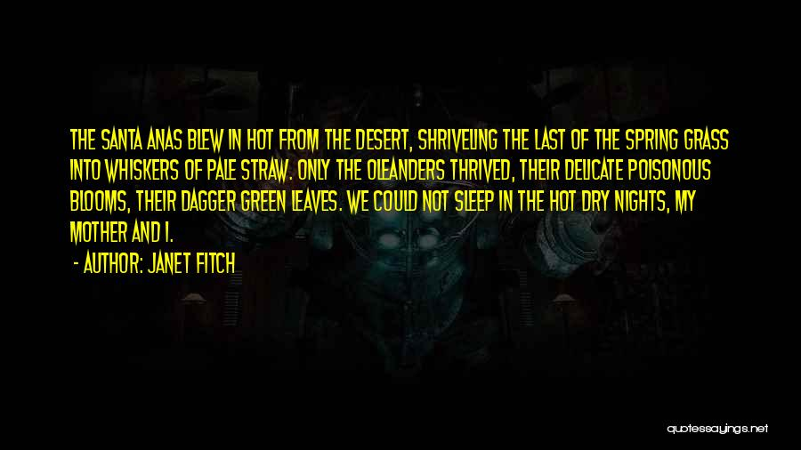 Leaves Of Grass Quotes By Janet Fitch