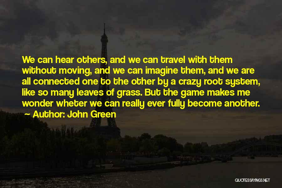 Leaves Of Grass Quotes By John Green