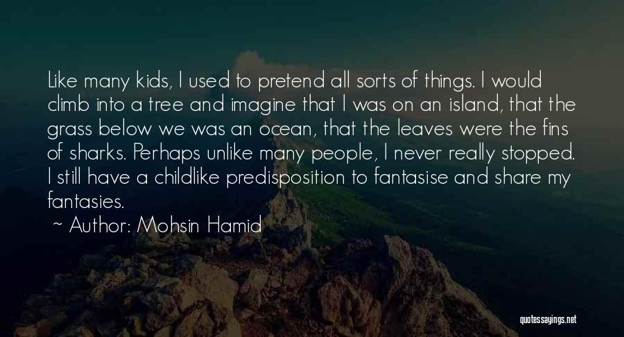 Leaves Of Grass Quotes By Mohsin Hamid