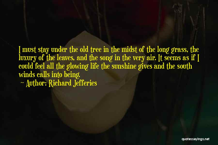Leaves Of Grass Quotes By Richard Jefferies