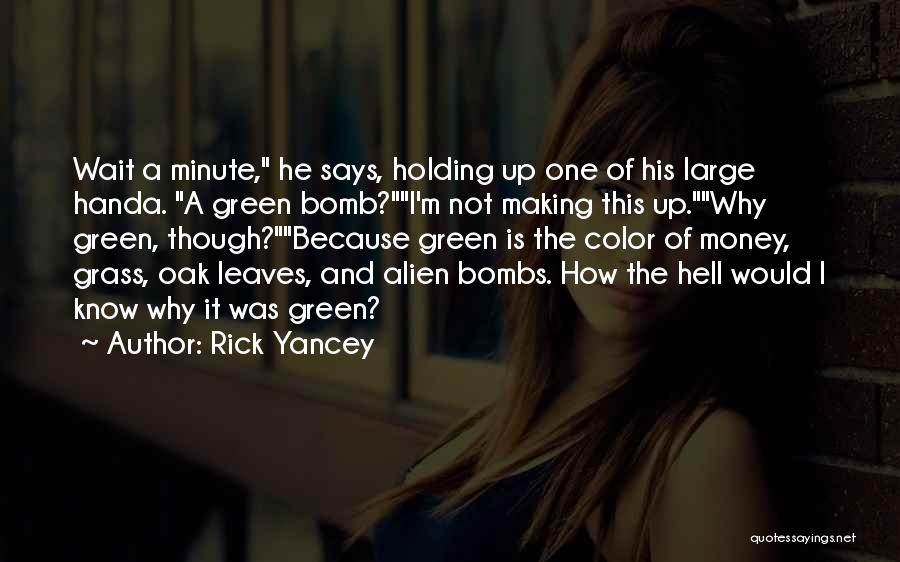 Leaves Of Grass Quotes By Rick Yancey