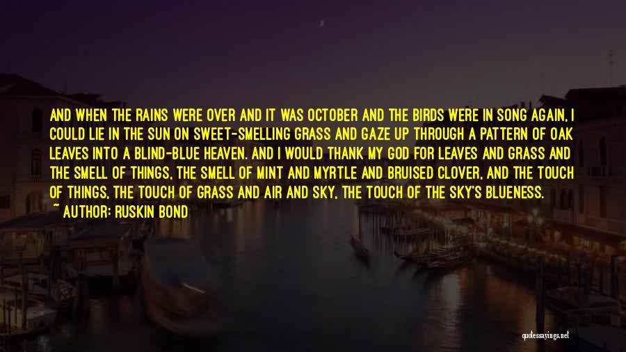 Leaves Of Grass Quotes By Ruskin Bond