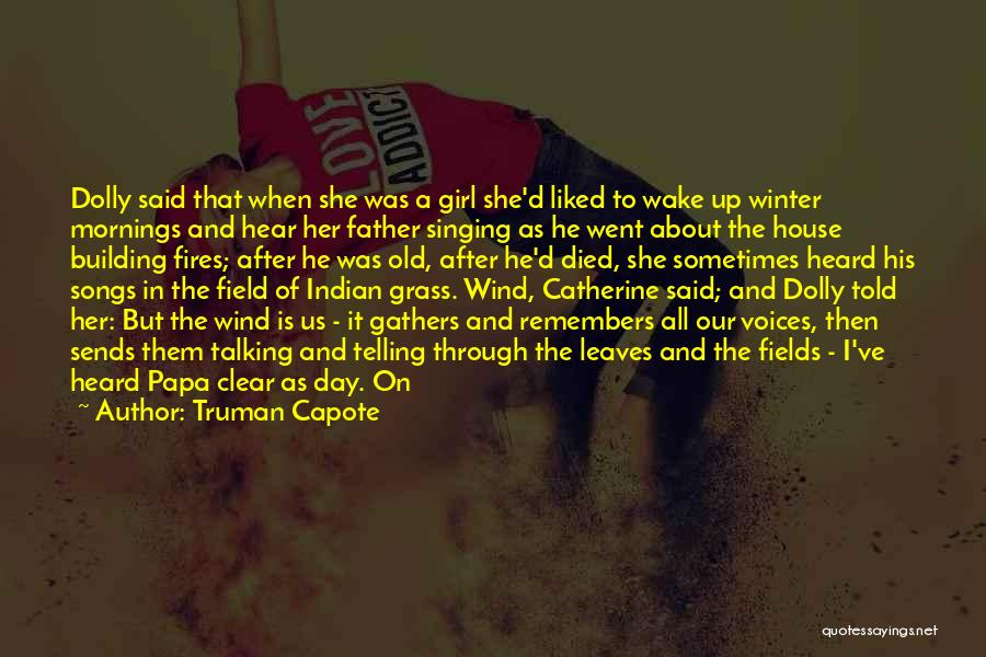 Leaves Of Grass Quotes By Truman Capote