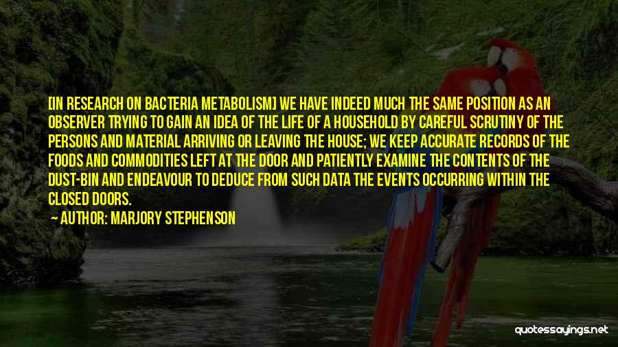 Leaving A Position Quotes By Marjory Stephenson