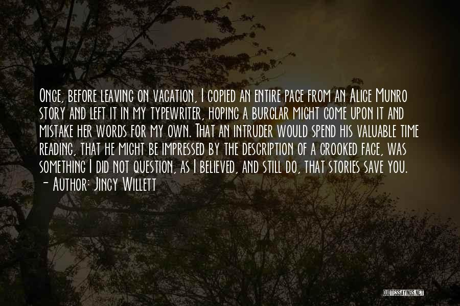 Leaving A Vacation Quotes By Jincy Willett