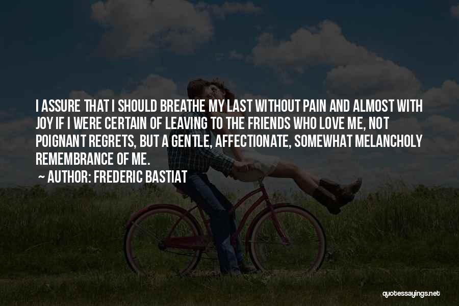Leaving Friends In The Past Quotes By Frederic Bastiat