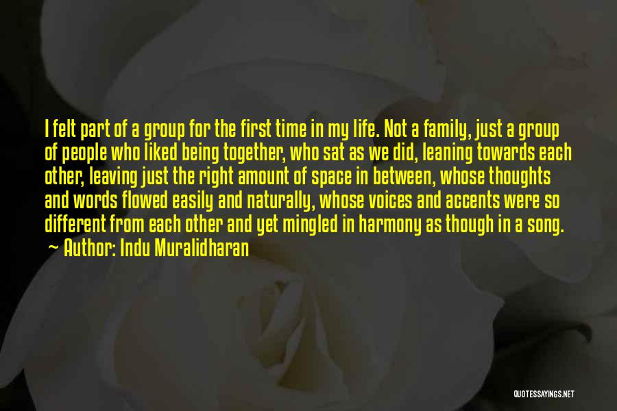 Leaving Friends In The Past Quotes By Indu Muralidharan