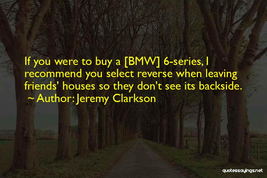 Leaving Friends In The Past Quotes By Jeremy Clarkson