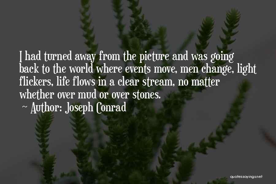 Leaving Friends In The Past Quotes By Joseph Conrad
