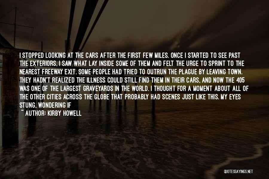 Leaving Friends In The Past Quotes By Kirby Howell
