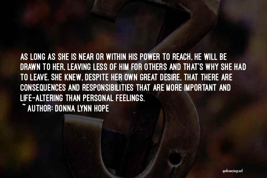 Leaving Life Quotes By Donna Lynn Hope
